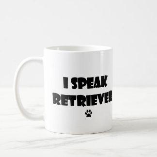 I Speak Retriever Mug
