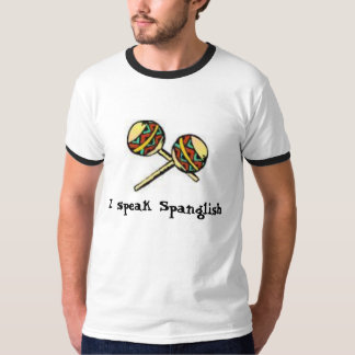 I speak Spanglish T-Shirt