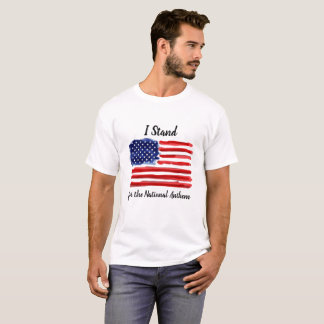 I Stand - American Flag T-Shirt United States of A