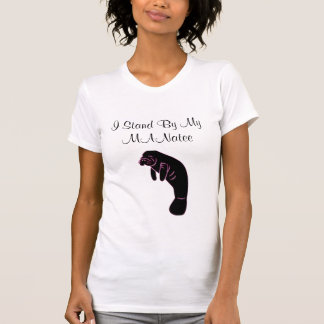 I Stand By My MANatee Tshirt