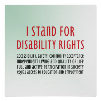 I Stand for Disability Rights Poster