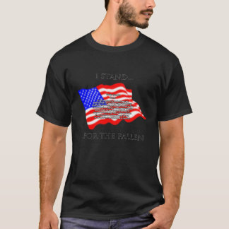 I Stand For The Fallen T-Shirt