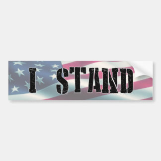 I Stand for the National Anthem Bumper Sticker
