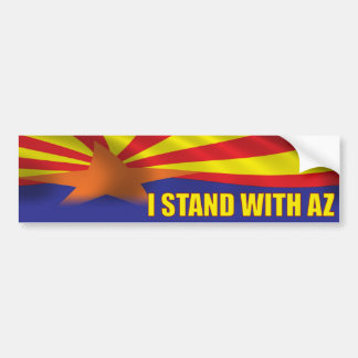 I stand with Arizona - Support Arizona Bumper Sticker