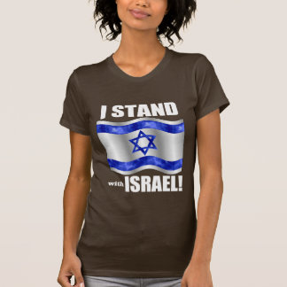 I stand with Israel! T-Shirt