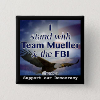 I stand with Mueller Button