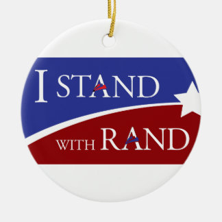 I Stand With Rand Ceramic Ornament
