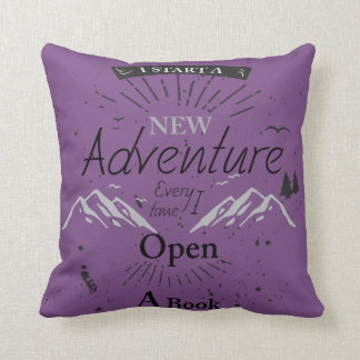 I Start a New Adventure Every Time I Open a Book Throw Pillow