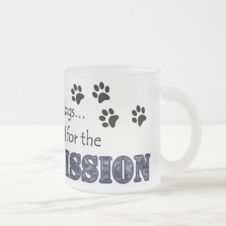 I stayed for the Mission Frosted Glass Coffee Mug