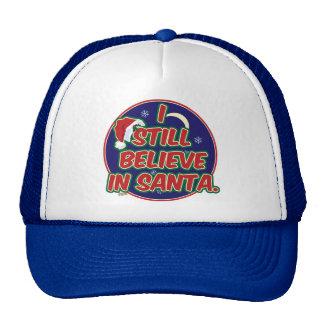 I Still Believe in Santa Trucker Hat