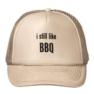 i still like bbq hats