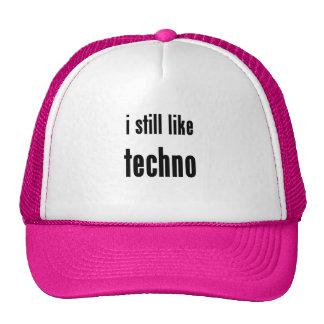 i still like techno hats