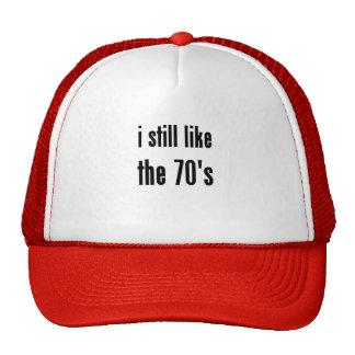 i still like the 70's mesh hats