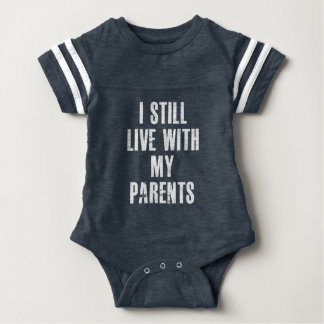 I Still Live With My Parents Sporty Body Suit Baby Bodysuit