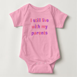 I still live with my parents tee shirt