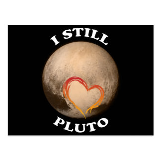 """I Still Love Pluto"" Postcard"