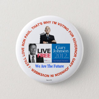 I Still Love Ron Paul Gary Johnson Button