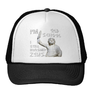 I Still Worship Zeus Trucker Hat