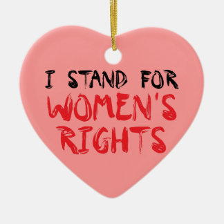 I stood for women's rights for Christmas ornamenta Ceramic Ornament