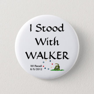 I Stood with Gov Scott Walker 2 Inch Round Button