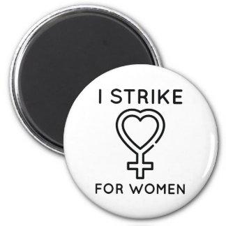 I Strike For Women Magnet