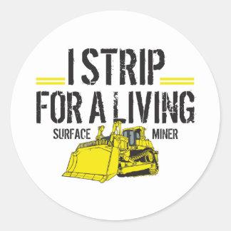 I STRIP FOR A LIVING CLASSIC ROUND STICKER