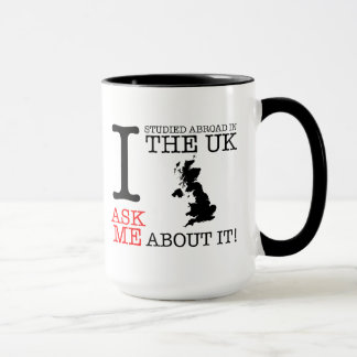 I studied Abroad in the UK Mug! Mug