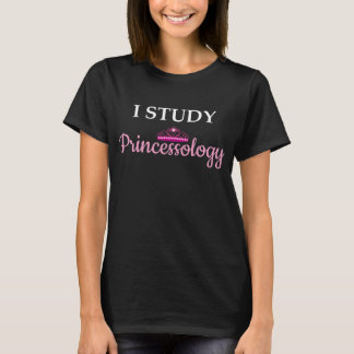 I Study Princessology Princess T-Shirt
