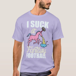 I Suck at Fantasy Football Unicorn T-Shirt