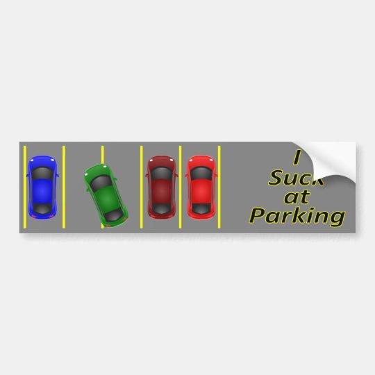 I Suck at Parking Bumper Sticker