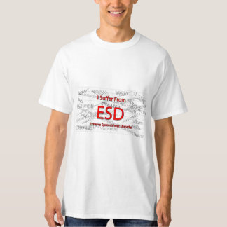 I Suffer From ESD T-Shirt
