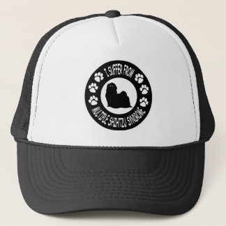 I Suffer From Multiple Shih Tzu Syndrome Trucker Hat