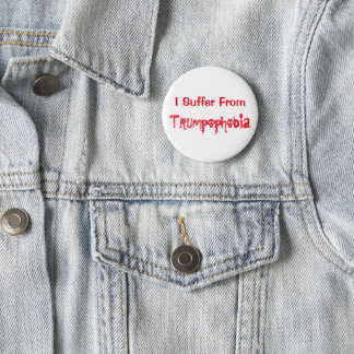 I Suffer from Trumpophobia! 4Melissa 2 Inch Round Button