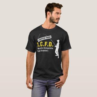 I Suffer Ocfd Obsessive Fishing Disorder Tshirt