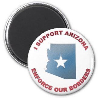 I Support Arizona Refrigerator Magnet