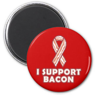 I Support Bacon 2 Inch Round Magnet