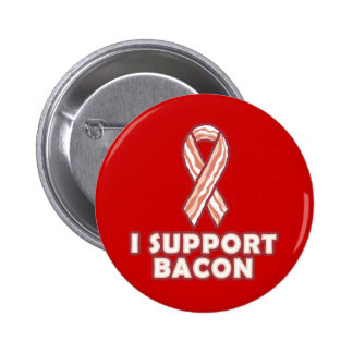 I Support Bacon Pins