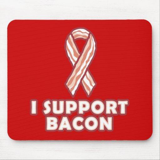 I Support Bacon Mousepad