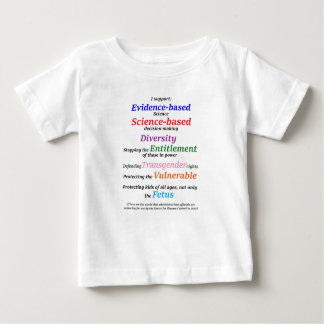 I support diversity and evidence based science baby T-Shirt