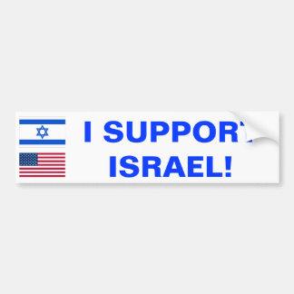 I Support Israel! bumper sticker