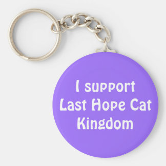 I support Last Hope Cat Kingdom Keychain