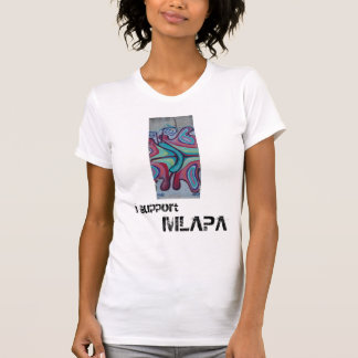 I support, MLAPA Tee Shirt
