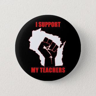 I support my teachers 2 inch round button