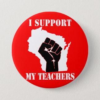 I Support My Teachers 3 Inch Round Button