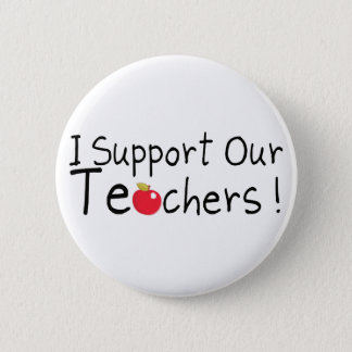 I Support Our Teachers 2 Inch Round Button