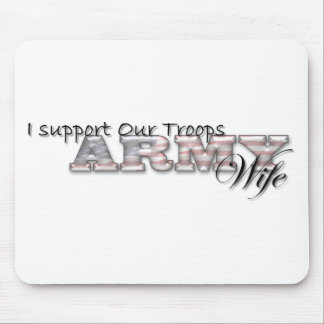 I Support Our Troops/Army WIfe-Mousepad Mouse Pad