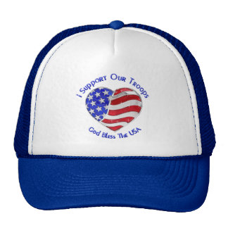 I support our troops! trucker hat
