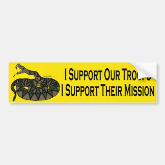 I Support Our Troops, I Support Their Mission Bumper Sticker
