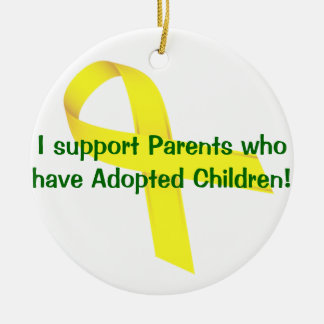 I support Parents who have Adopted Children! Round Ceramic Ornament