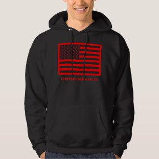 I Support Red & Black Hoodie. Hoodie